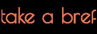 Logo de la startup Take A Bref